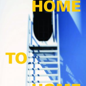 From Home to Home poster.